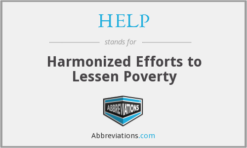 HELP - Harmonized Efforts to Lessen Poverty