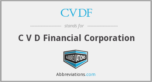 What does CVDF stand for?