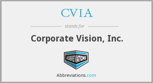 What does CVIA stand for?