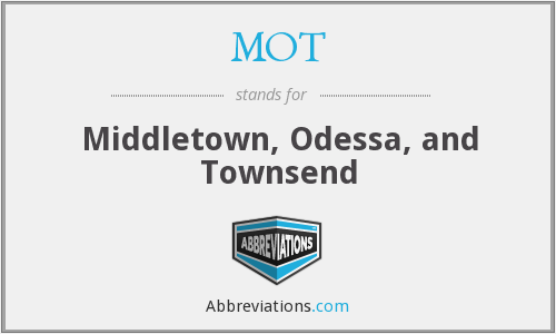 MOT - Middletown, Odessa, and Townsend