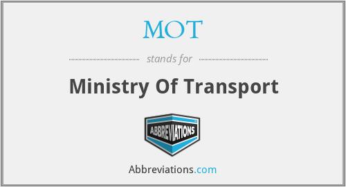 MOT - Ministry Of Transport