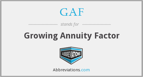 GAF - Growing Annuity Factor