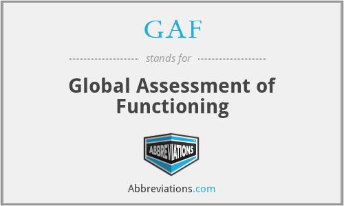 GAF - Global Assessment of Functioning