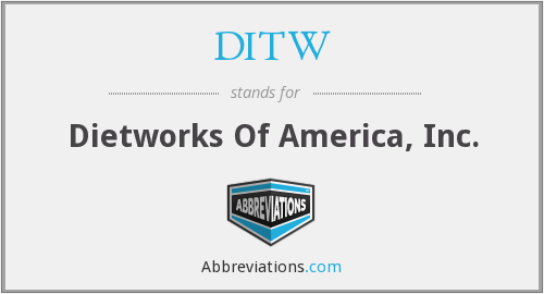 What does DITW stand for?