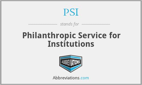 PSI - Philanthropic Service for Institutions