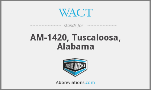 WACT - AM-1420, Tuscaloosa, Alabama