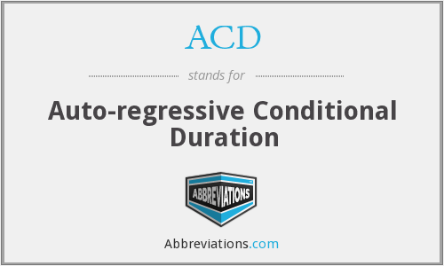 ACD - Auto-regressive Conditional Duration