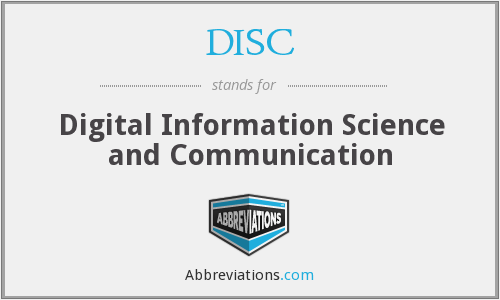 DISC - Digital Information Science and Communication