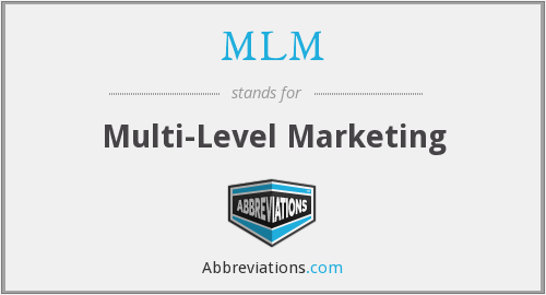 What does MLM stand for?