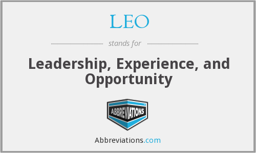LEO - Leadership, Experience, and Opportunity