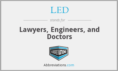 LED - Lawyers, Engineers, and Doctors