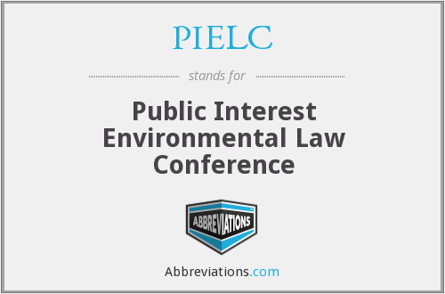 PIELC - Public Interest Environmental Law Conference
