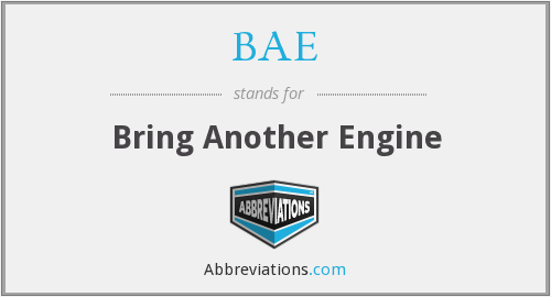 BAE - Bring Another Engine