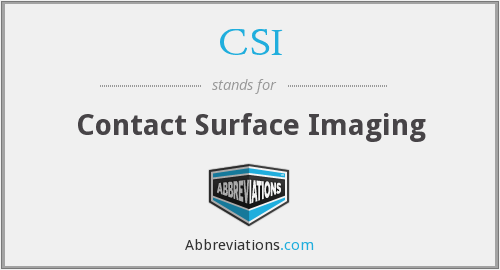 CSI - Contact Surface Imaging
