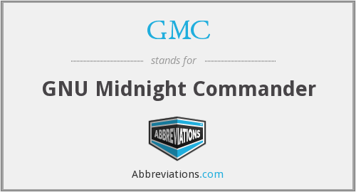 GMC - GNU Midnight Commander