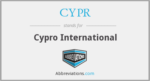CYPR - Cypro International