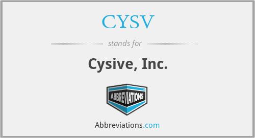 CYSV - Cysive, Inc.