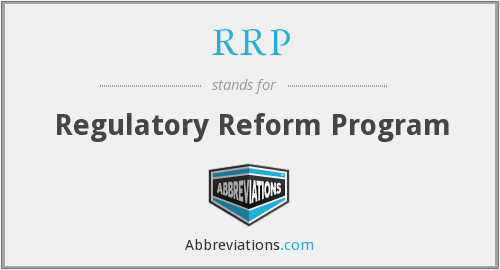 RRP - Regulatory Reform Program