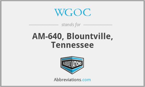 WGOC - AM-640, Blountville, Tennessee