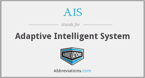 AIS - Adaptive Intelligent System