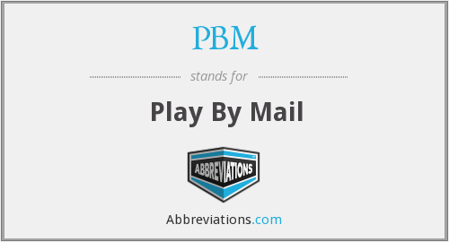 PBM - Play By Mail