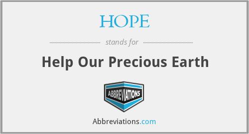 HOPE - Help Our Precious Earth