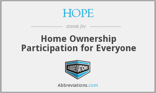 HOPE - Home Ownership Participation for Everyone