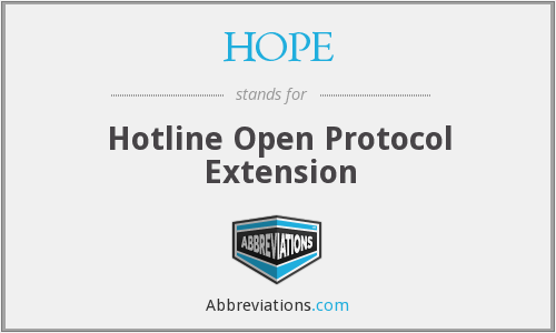 HOPE - Hotline Open Protocol Extension
