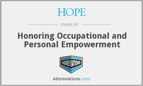 HOPE - Honoring Occupational and Personal Empowerment