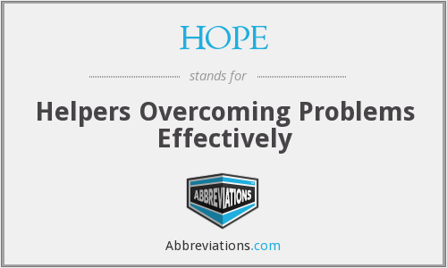 HOPE - Helpers Overcoming Problems Effectively