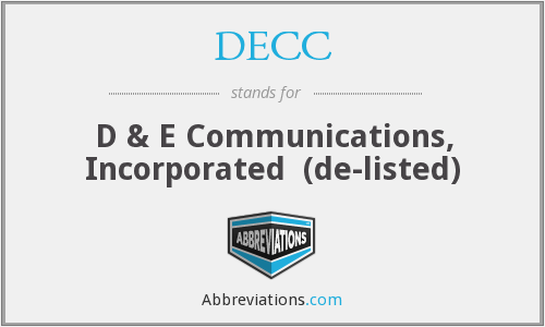 DECC - D & E Communications, Inc.