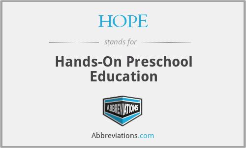 HOPE - Hands-On Preschool Education