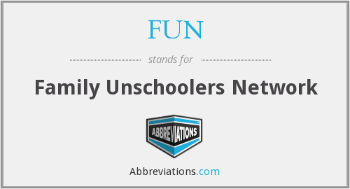 FUN - Family Unschoolers Network