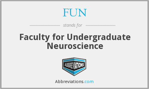 FUN - Faculty for Undergraduate Neuroscience