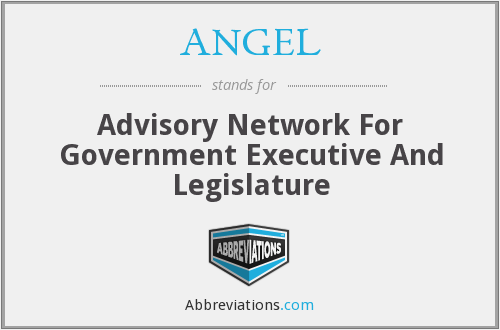 ANGEL - Advisory Network For Government Executive And Legislature