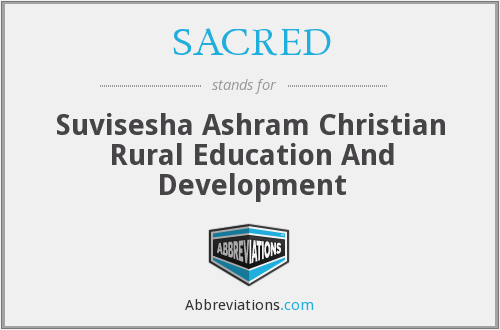 SACRED - Suvisesha Ashram Christian Rural Education And Development