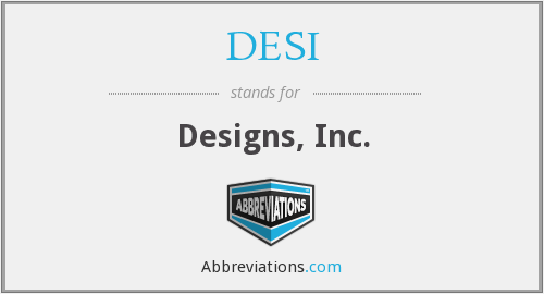 What does DESI stand for?