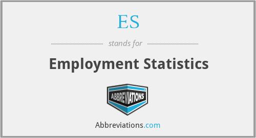 ES - Employment Statistics