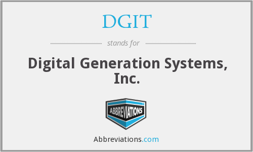 DGIT - Digital Generation Systems, Inc.