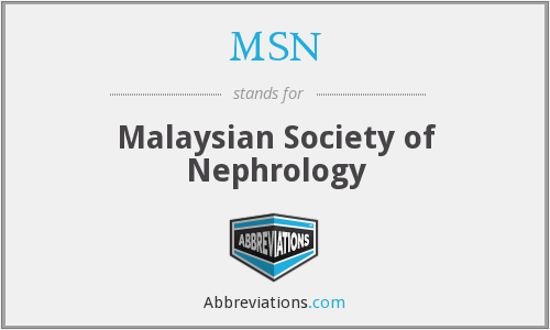 MSN - Malaysian Society of Nephrology