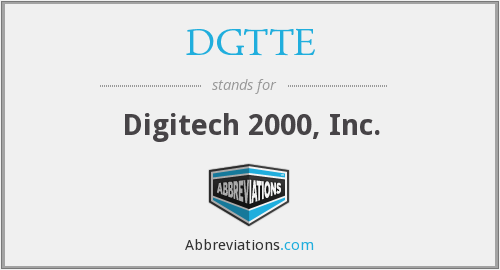 What does DGTTE stand for?