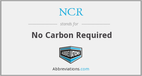 NCR - No Carbon Required