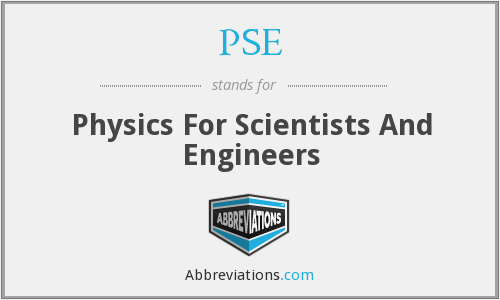 PSE - Physics For Scientists And Engineers