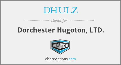 DHULZ - Dorchester Hugoton, LTD.