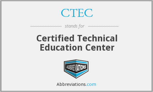 CTEC - Certified Technical Education Center