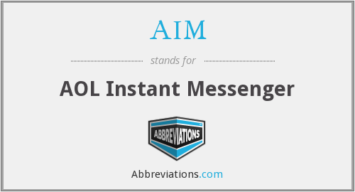 AIM - AOL Instant Messenger