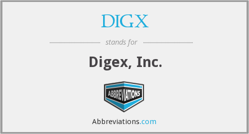 What does DIGX stand for?