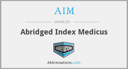 AIM - Abridged Index Medicus
