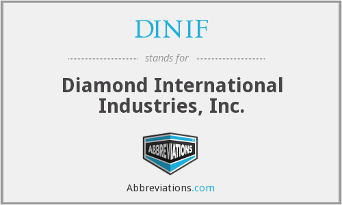 What does DINIF stand for?