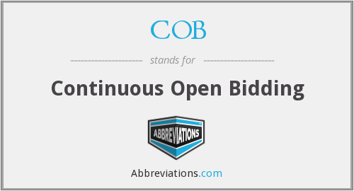 COB - Continuous Open Bidding